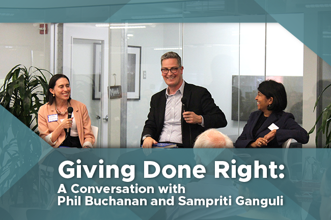 Giving Done Right: A Conversation with Phil Buchanan and Sampriti Ganguli
