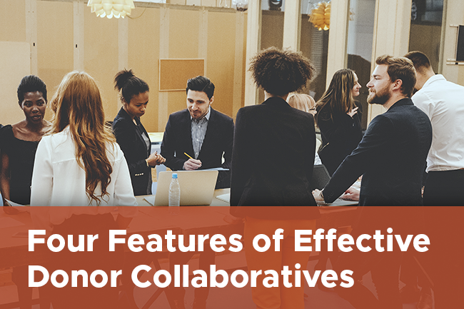 Four Features of Effective Donor Collaboratives