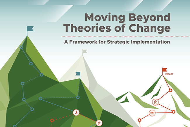 New Report: Moving Beyond Theories of Change