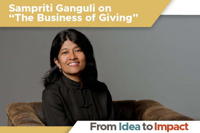 "Sampriti Ganguli on ""The Business of Giving"""