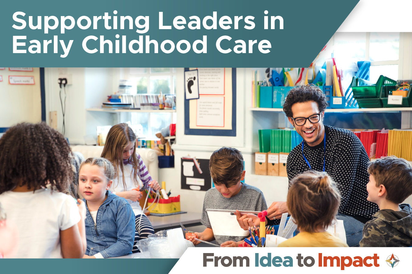 Supporting Leaders in Early Childhood Care