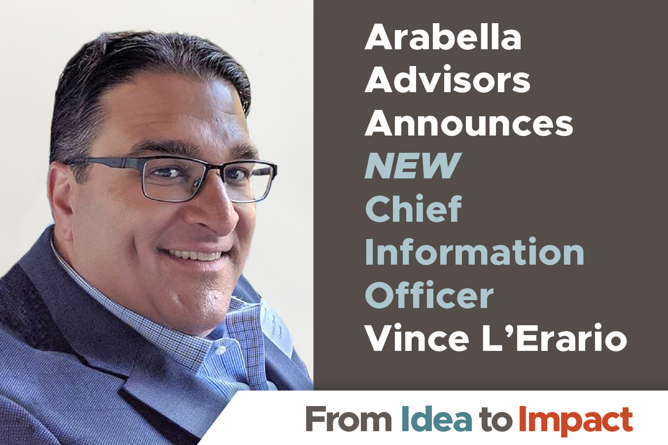 Vince L'Erario Joins Arabella Advisors as New Chief Information Officer