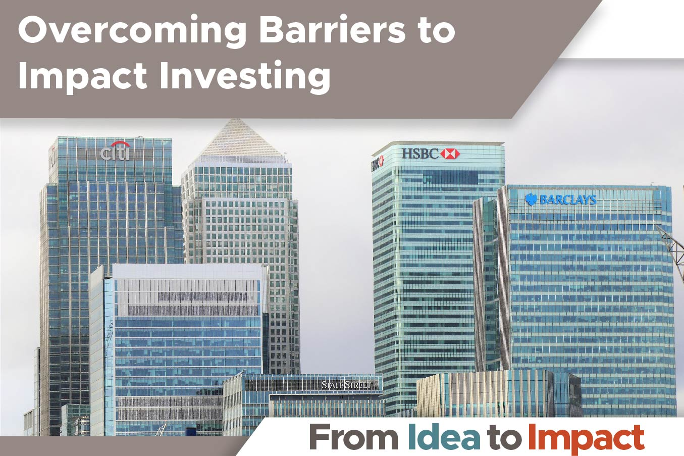 Overcoming Barriers to Impact Investing