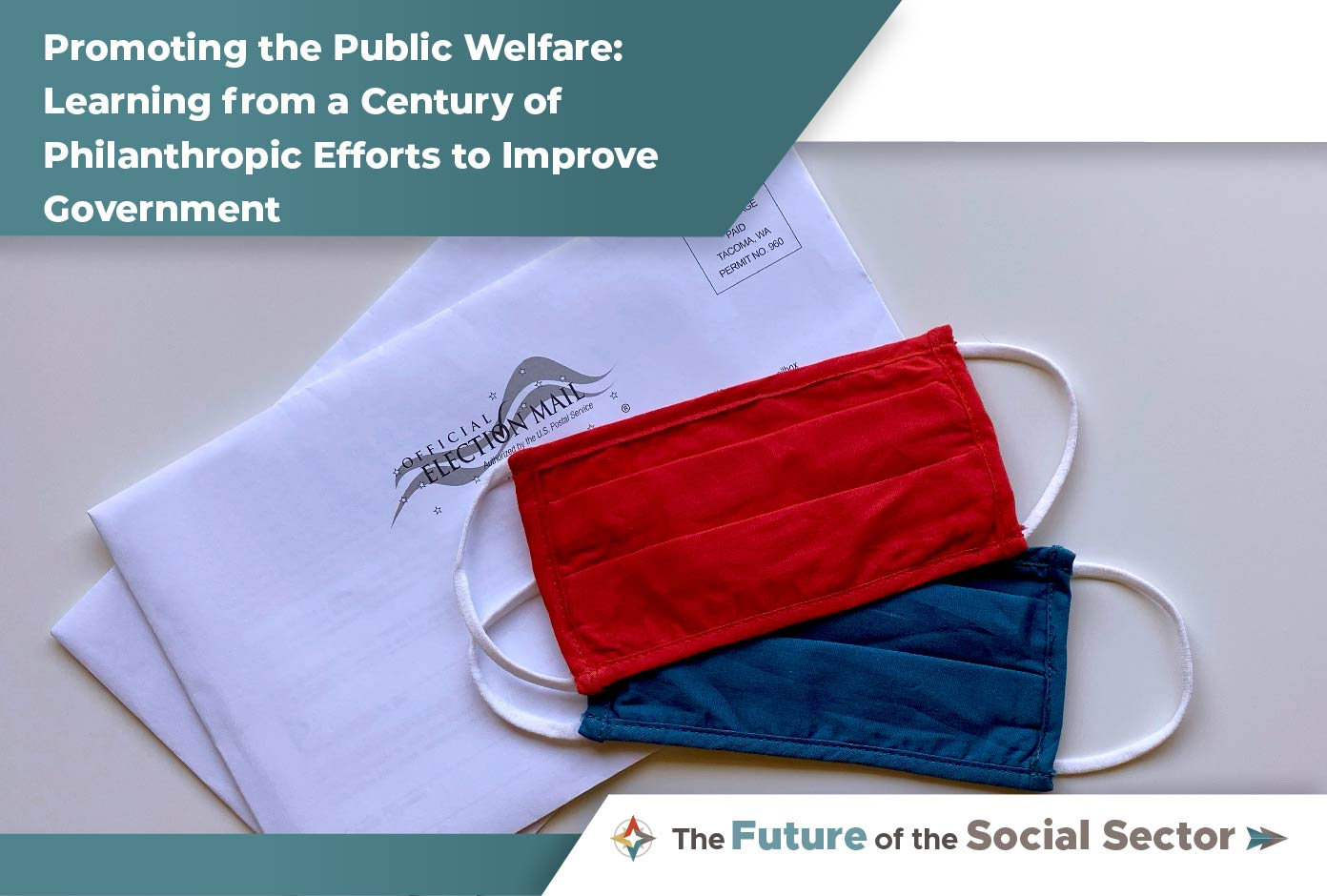 Promoting the Public Welfare: Learning from a Century of Philanthropic Efforts to Improve Government