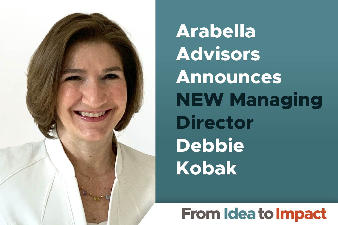 Arabella Advisors Adds Debbie Kobak as New Managing Director in Chicago