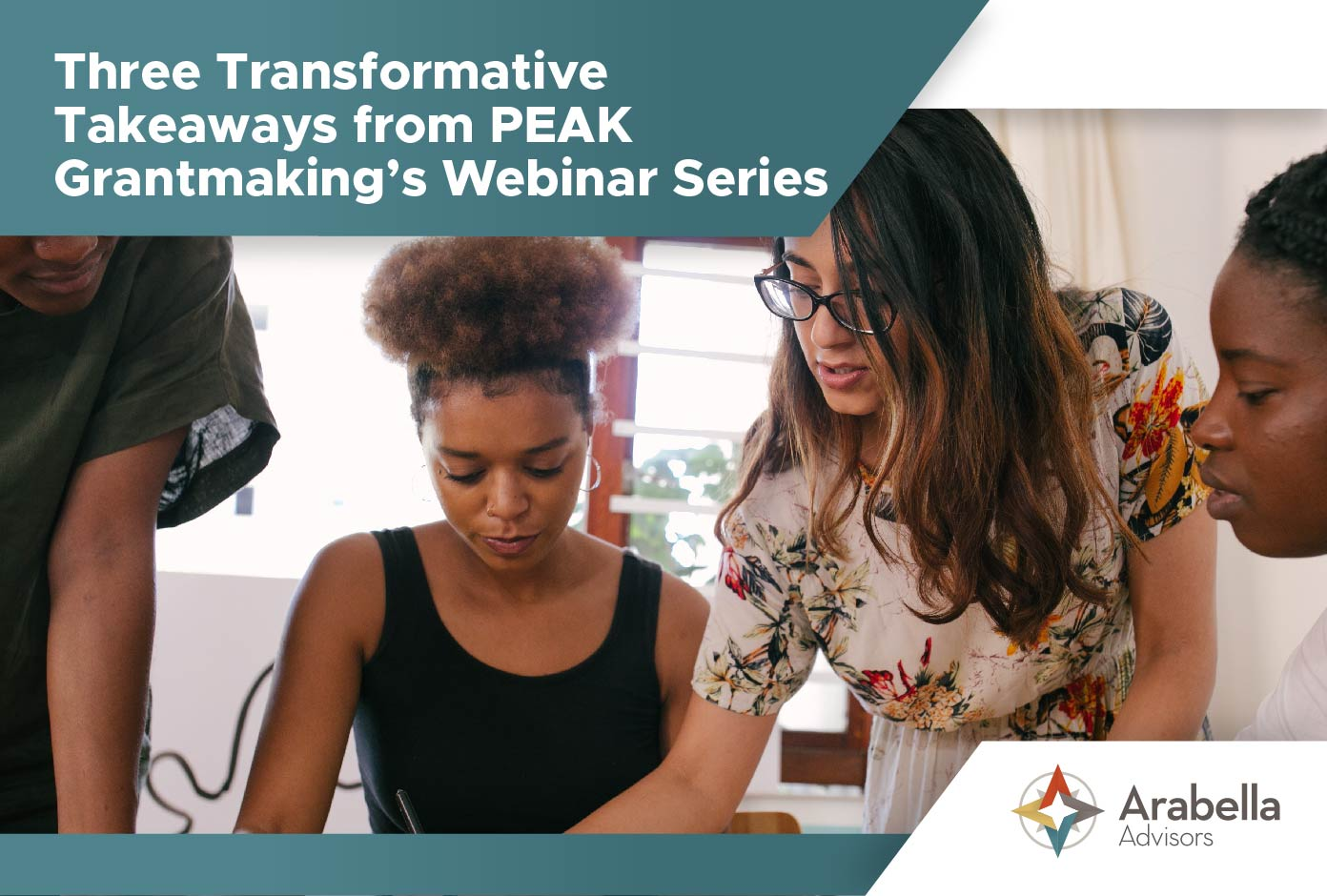 Three Transformative Takeaways from PEAK Grantmaking's Webinar Series
