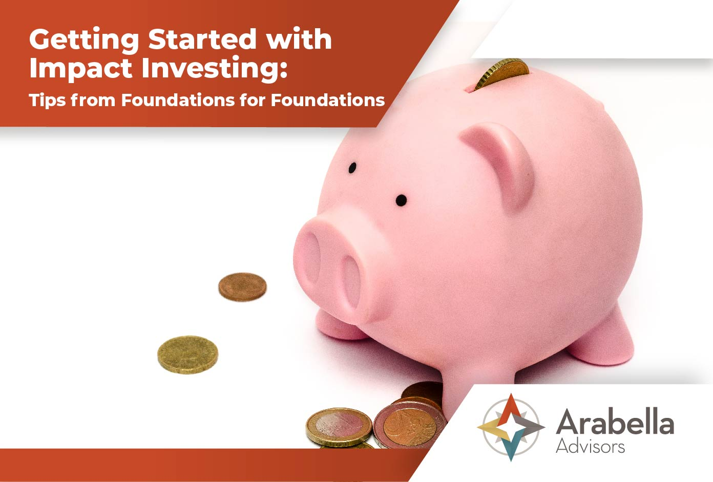 Getting Started with Impact Investing: Tips from Foundations for Foundations