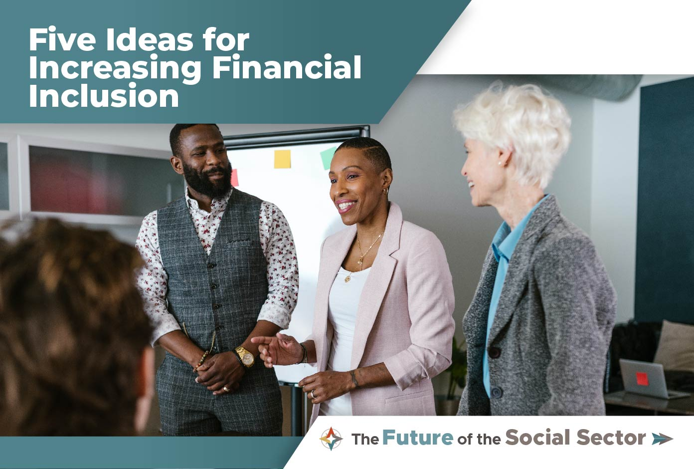 Five Ideas for Increasing Financial Inclusion